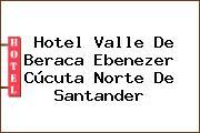 Hotel Valle De Beraca Ebenezer Cúcuta Norte De Santander