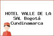 HOTEL VALLE DE LA SAL Bogotá Cundinamarca