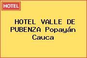 HOTEL VALLE DE PUBENZA Popayán Cauca