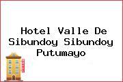 Hotel Valle De Sibundoy Sibundoy Putumayo