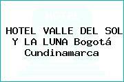 HOTEL VALLE DEL SOL Y LA LUNA Bogotá Cundinamarca