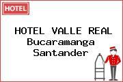 HOTEL VALLE REAL Bucaramanga Santander