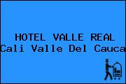 HOTEL VALLE REAL Cali Valle Del Cauca