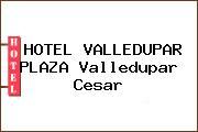 HOTEL VALLEDUPAR PLAZA Valledupar Cesar