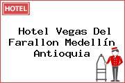 Hotel Vegas Del Farallon Medellín Antioquia
