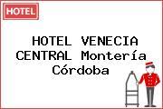 HOTEL VENECIA CENTRAL Montería Córdoba
