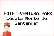 HOTEL VENTURA PARK Cúcuta Norte De Santander