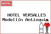 HOTEL VERSALLES Medellín Antioquia