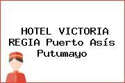 HOTEL VICTORIA REGIA Puerto Asís Putumayo