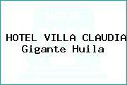 HOTEL VILLA CLAUDIA Gigante Huila