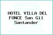 HOTEL VILLA DEL FONCE San Gil Santander