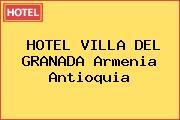 HOTEL VILLA DEL GRANADA Armenia Antioquia