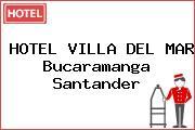 HOTEL VILLA DEL MAR Bucaramanga Santander
