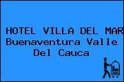 HOTEL VILLA DEL MAR Buenaventura Valle Del Cauca