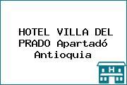 HOTEL VILLA DEL PRADO Apartadó Antioquia