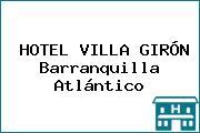HOTEL VILLA GIRÓN Barranquilla Atlántico