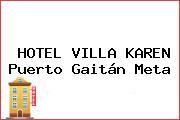 HOTEL VILLA KAREN Puerto Gaitán Meta