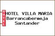HOTEL VILLA MARIA Barrancabermeja Santander