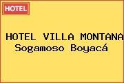 HOTEL VILLA MONTANA Sogamoso Boyacá
