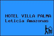 HOTEL VILLA PALMA Leticia Amazonas