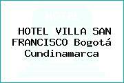 HOTEL VILLA SAN FRANCISCO Bogotá Cundinamarca