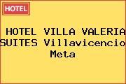 HOTEL VILLA VALERIA SUITES Villavicencio Meta