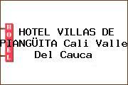 HOTEL VILLAS DE PIANGÜITA Cali Valle Del Cauca