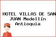 HOTEL VILLAS DE SAN JUAN Medellín Antioquia
