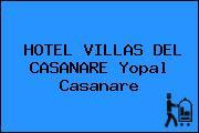 HOTEL VILLAS DEL CASANARE Yopal Casanare