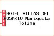 HOTEL VILLAS DEL ROSARIO Mariquita Tolima