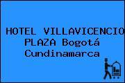 HOTEL VILLAVICENCIO PLAZA Bogotá Cundinamarca