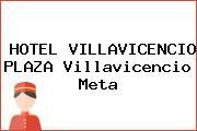 HOTEL VILLAVICENCIO PLAZA Villavicencio Meta