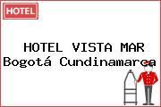 HOTEL VISTA MAR Bogotá Cundinamarca