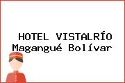 HOTEL VISTALRÍO Magangué Bolívar