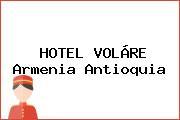 HOTEL VOLÁRE Armenia Antioquia
