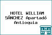 HOTEL WILLIAM SÁNCHEZ Apartadó Antioquia