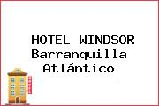 HOTEL WINDSOR Barranquilla Atlántico