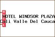 HOTEL WINDSOR PLAZA Cali Valle Del Cauca