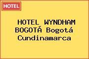 HOTEL WYNDHAM BOGOTÁ Bogotá Cundinamarca