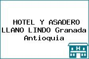 HOTEL Y ASADERO LLANO LINDO Granada Antioquia