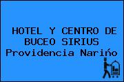 HOTEL Y CENTRO DE BUCEO SIRIUS Providencia Nariño