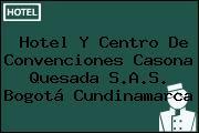 Hotel Y Centro De Convenciones Casona Quesada S.A.S. Bogotá Cundinamarca