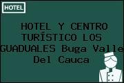 HOTEL Y CENTRO TURÍSTICO LOS GUADUALES Buga Valle Del Cauca