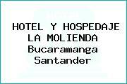 HOTEL Y HOSPEDAJE LA MOLIENDA Bucaramanga Santander