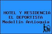 HOTEL Y RESIDENCIA EL DEPORTISTA Medellín Antioquia