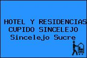 HOTEL Y RESIDENCIAS CUPIDO SINCELEJO Sincelejo Sucre