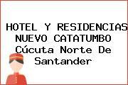 HOTEL Y RESIDENCIAS NUEVO CATATUMBO Cúcuta Norte De Santander