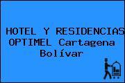 HOTEL Y RESIDENCIAS OPTIMEL Cartagena Bolívar