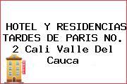 HOTEL Y RESIDENCIAS TARDES DE PARIS NO. 2 Cali Valle Del Cauca