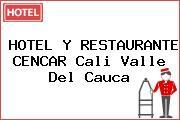 HOTEL Y RESTAURANTE CENCAR Cali Valle Del Cauca